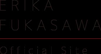 ERIKA FUKASAWA Official Site: